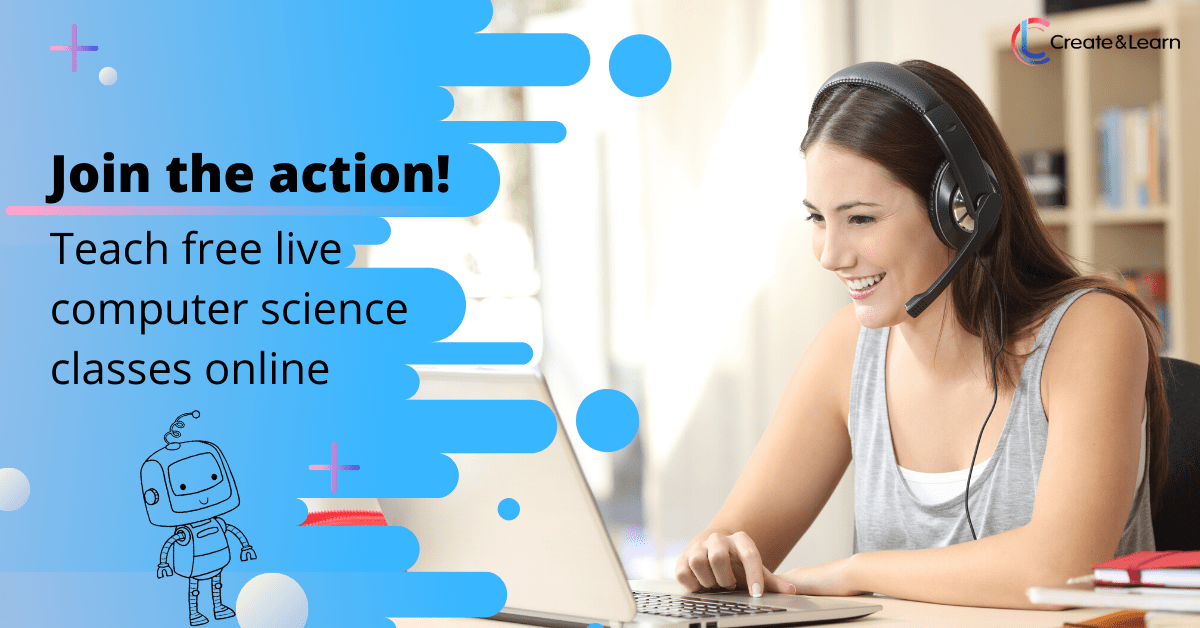 Join the action -Teach free live computer science classes online!